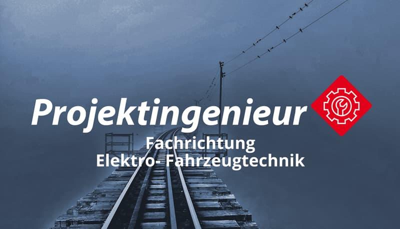 Projektingenieur (m/w/d) Fachrichtung Elektro- Fahrzeugtechnik