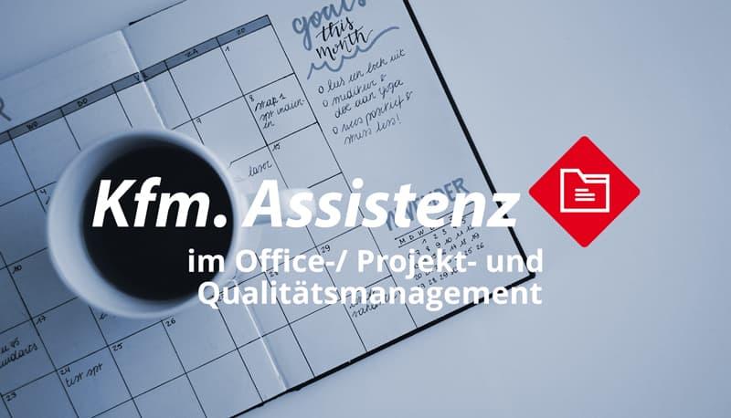 Kaufmännische Assistenz (m/w/d) im Office-/ Projekt- und Qualitätsmanagement